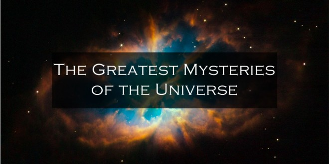 biggest mysteries of physics 5 of the biggest unsolved mysteries in physics tecca technology news blog january 31, 2012 reblog share tweet share view photos the mysteries of the universe are as vast and wide as existence itself throughout history, mankind has searched and struggled to find the answers tucked away inside the universe and everything we see around us.